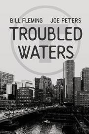Troubled Waters by Joe Peters