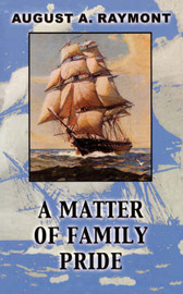 A Matter of Family Pride by August A Raymont image