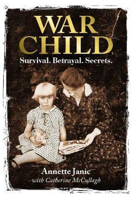 War Child by Annette Janic
