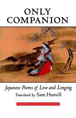 Only Companion: Japanese Poems of Love and Longing image