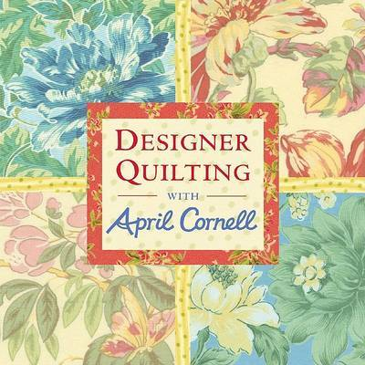 Quilting with April Cornell (Cancelled) by April Cornell image