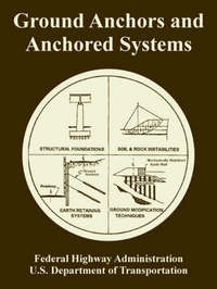 Ground Anchors and Anchored Systems by Federal Highway Administration image
