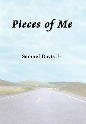 Pieces of ME by Samuel Davis Jr. image