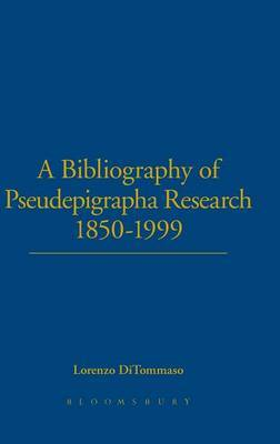 A Bibliography of Pseudepigrapha Research 1850-1999 by Lorenzo DiTommaso