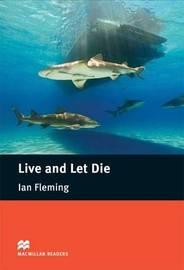 Live & Let Die - Intermediate B1 / B2 Pack by John Escott
