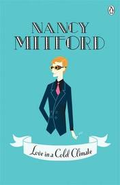 Love in a Cold Climate by Nancy Mitford image