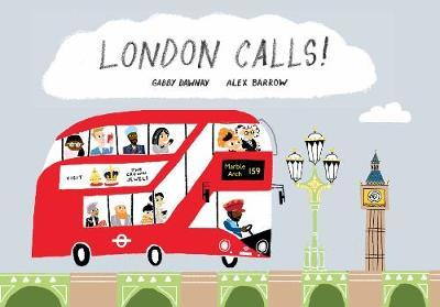 London Calls! by Gabby Dawnay