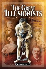 The Great Illusionists by Derek Tait