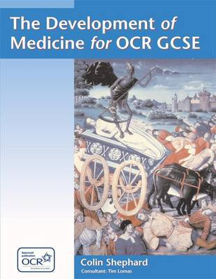 The Development of Medicine for OCR GCSE by Colin Shepard image