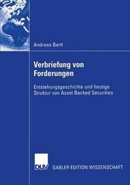 Verbriefung Von Forderungen by Andreas Bertl