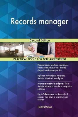 Records Manager Second Edition by Gerardus Blokdyk
