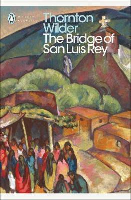 The Bridge of San Luis Rey by Thornton Wilder image