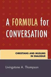 A Formula for Conversation by Livingstone Thompson