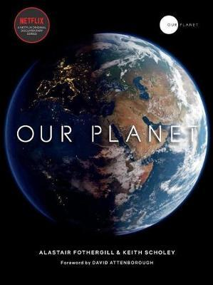 Our Planet by Alastair Fothergill image