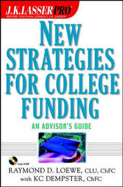 New Strategies for College Funding: An Advisor's Guide by Raymond D. Loewe image