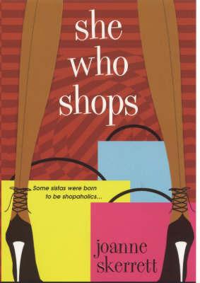 She Who Shops by Joanne Skerrett image