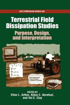 Terrestrial Field Dissipation Studies
