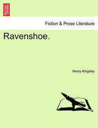 Ravenshoe. Vol. I. by Henry Kingsley
