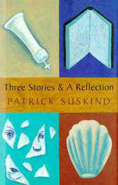 Three Stories and a Reflection by Patrick Suskind image
