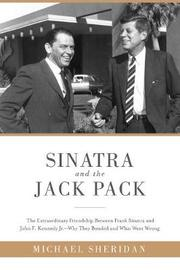 Sinatra and the Jack Pack by Michael Sheridan