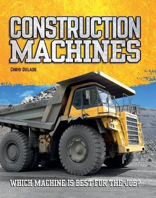 Construction Machines by Chris Oxlade