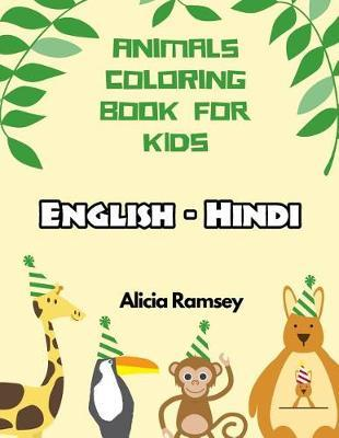 English - Hindi Animals Coloring Book for Kids by Alicia Ramsey