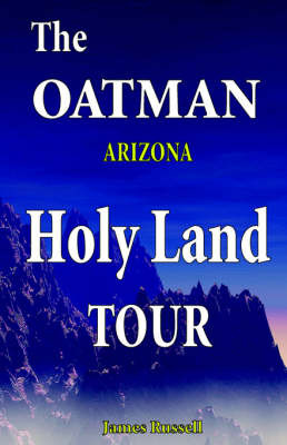 The Oatman Arizona Holy Land Tour by James Russell image