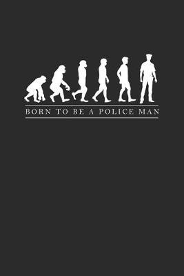 Policeman Evolution by Police Publishing