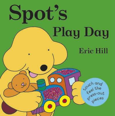 Spot's Play Day by Eric Hill image