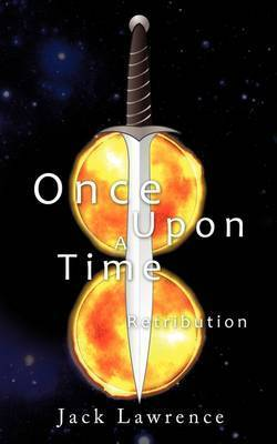 Once Upon a Time: Retribution by Jack Lawrence