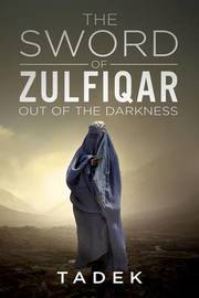 The Sword of Zulfiqar by Tadek