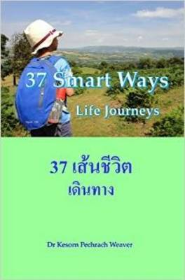 37 Smart Ways by Dr. Kesorn Pechrach Weaver