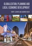 Globalization, Planning and Local Economic Development by Terry L. Clower