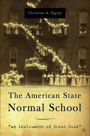 The American State Normal School by C. Ogren image