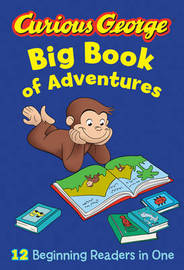 Curious George Big Book of Adventures by H.A. Rey
