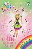 Rainbow Magic: Lottie the Lollipop Fairy by Daisy Meadows