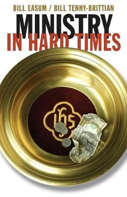 Ministry in Hard Times by Bill Easum image