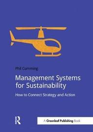 Management Systems for Sustainability by Phil Cumming