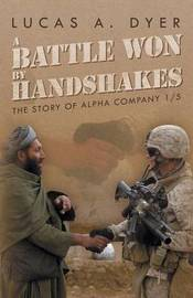 A Battle Won by Handshakes by Lucas a Dyer