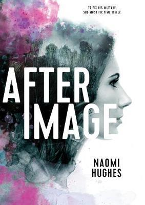 Afterimage by Naomi Hughes