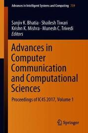 Advances in Computer Communication and Computational Sciences