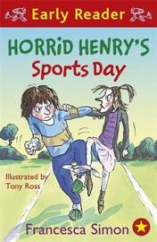Horrid Henry Early Reader: Horrid Henry's Sports Day by Francesca Simon image