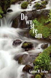 Downstream by Gordon M. Forbes image