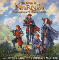 The Return to Narnia: The Rescue of Prince Caspian image