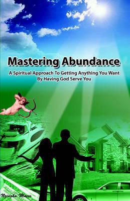 Mastering Abundance by Nzingha Moses image