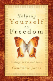 Helping Yourself to Freedom by Genevieve Jones