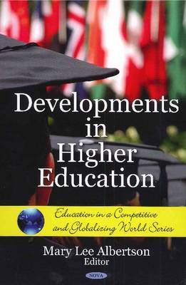 Developments in Higher Education