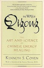 The Way of Qigong by Kenneth S Cohen image