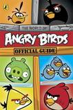 Angry Birds: The World of Angry Birds Official Guide