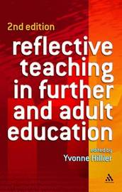 Reflective Teaching in Further and Adult Education by Yvonne Hillier image